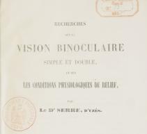 Recherches_sur_la_vision_binoculaire_[...]Serre_Auguste_bpt6k63080754